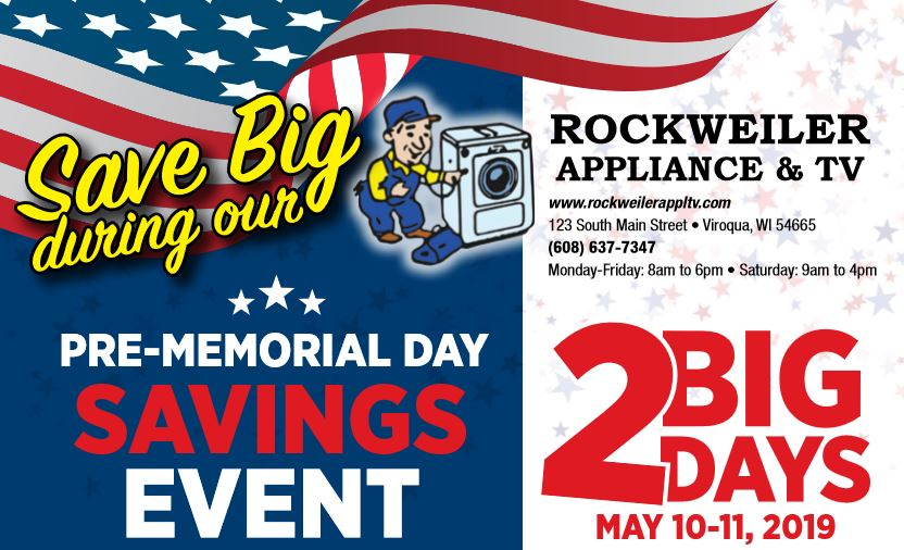 Rockweiler Appliance And Tv S Pre Memorial Day Sale Viroqua Wi